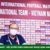 แถลงข่าวสด เวียดนาม vs มาเลเซีย : คุณปาร์ค & ซวน เจื่อง ไม่กลัวการแปลงสัญชาติมาเลเซีย